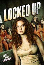 Locked Up 2017 Watch Online