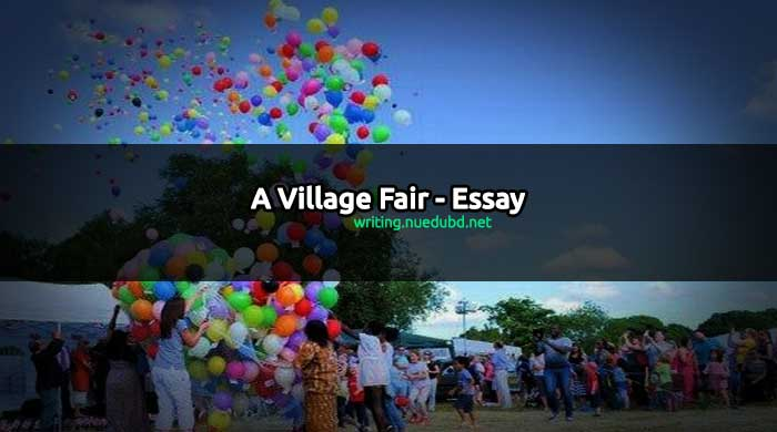 A Village Fair Essay