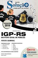 Apostila Concurso IGP-RS 2017 Perito Criminal