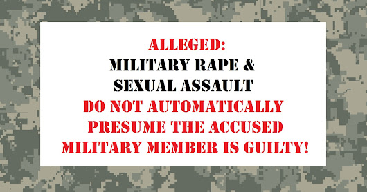 Civilian Court-Martial Lawyers: Forcible Rape and Sexual Assault Court-Martial Allegations, and Court-Martial Case, Dropped Against Senior, Retirement Eligible, Military Noncommissioned Officer Represented by Attorney Richard V. Stevens (UCMJ Article 120)