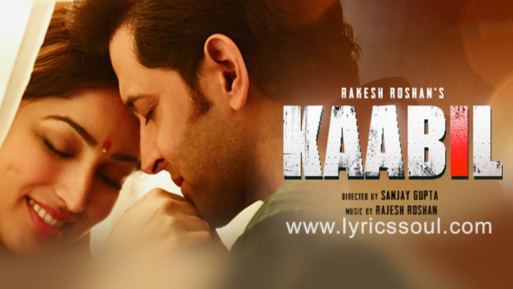 The Kaabil Hoon lyrics from 'Kaabil', The song has been sung by Jubin Nautiyal, Palak Muchhal, . featuring Hrithik Roshan, Yami Gautam, , . The music has been composed by Rajesh Roshan, , . The lyrics of Kaabil Hoon has been penned by Nasir Faraaz