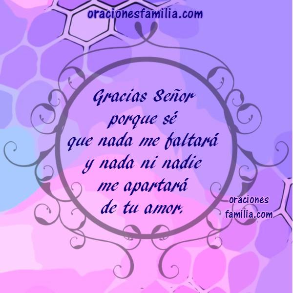 Mensaje cristiano, oración corta de Gracias Señor, Jehová es mi Pastor, nada me faltará. Oraciones Cristianas de familia en imágenes por Mery Bracho.