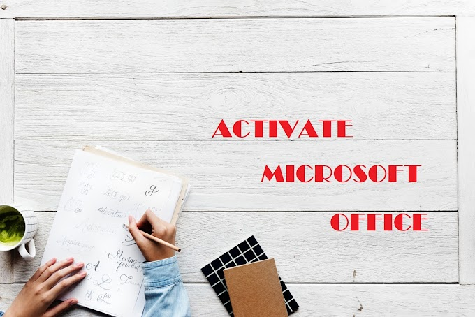 How to Activate Microsoft Office Free of Cost