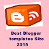 Top 2 Best Blogger Templates Sites