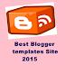 Top 2 Best Blogger Templates Sites