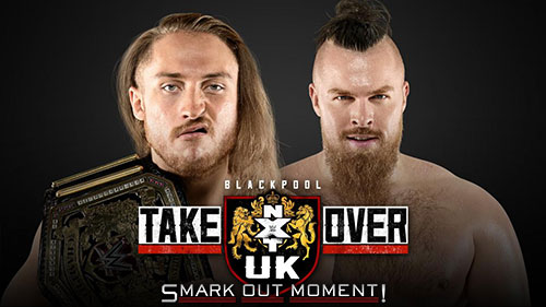 6b790861b WWE NXT UK TakeOver  Blackpool PPV Predictions   Spoilers of ...