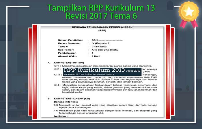 Tampilkan RPP Kurikulum 13 Revisi 2017 Tema 6