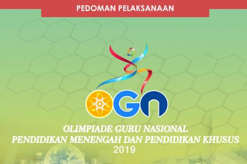Petunjuk Teknis Pelaksanaan OGN Guru SMA, SMK dan SLB Tahun 2019