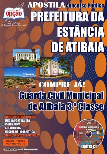APOSTILA GUARDA CIVIL MUNICIPAL DE ATIBAIA CONCURSO 2014