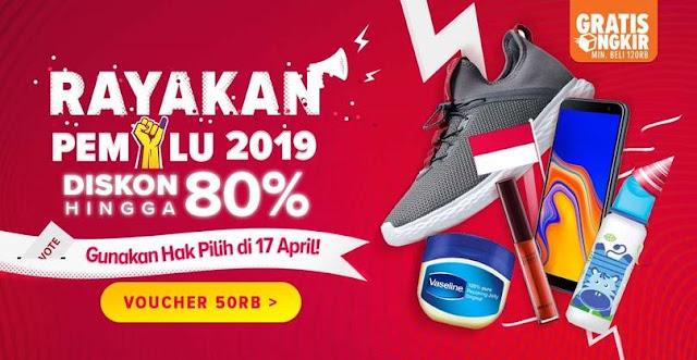 #Lazada - #Promo Rayakan PEMILU 2019 & Dapatkan Diskon Hingga 80% (17 April 2019)