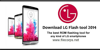 LG Flash Tool 2014  v2.0.1.6.2017 Latest Version Free Download For Windows