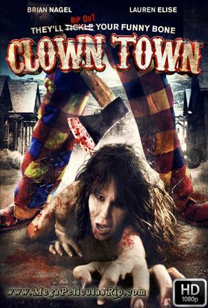ClownTown [1080p] [Latino-Ingles] [MEGA]