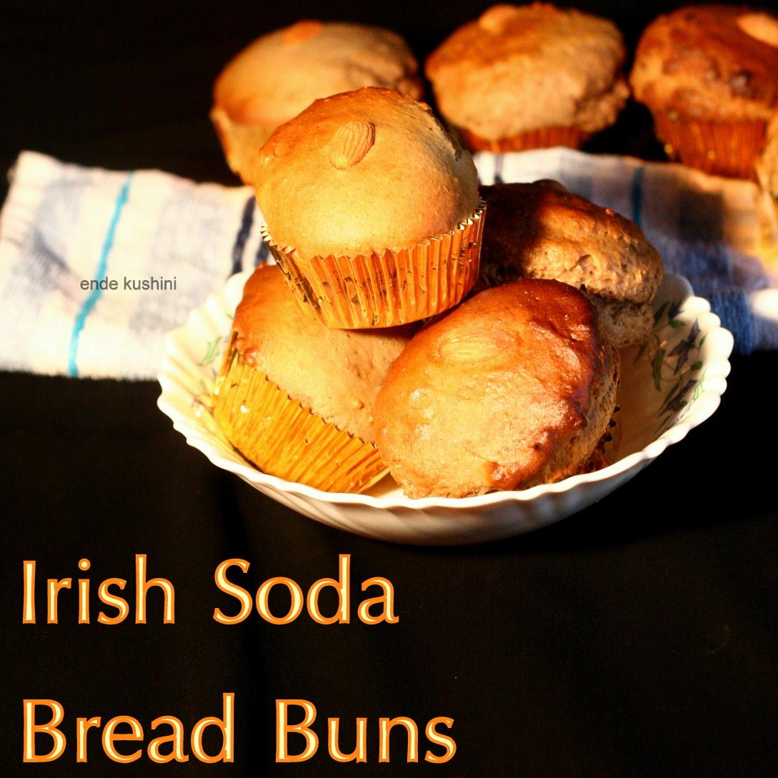 Ende Kushini: Irish Soda Bread Buns