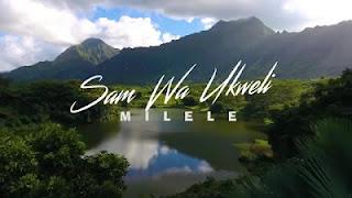 DOWNLOAD: Sam wa Ukweli - Milele (Mp3).   AUDIO