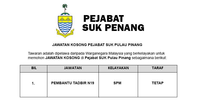 Jawatan Kosong Pembantu Tadbir N19 di SUK Pulau Pinang