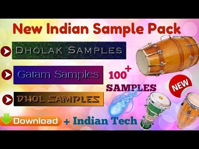 Download Indian Sample Pack + Indian Tech (Dhol,Dholak,Gatam Samples