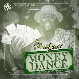 """Prestigious (@prestigious216) Drops a New Track """"Money Dance"""""""