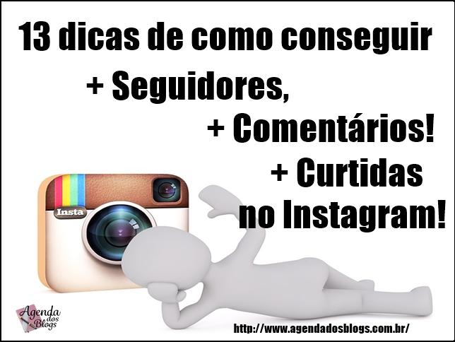 Dicas-para se-conseguir-seguidores-e-curtidas-no-Instagram
