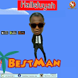 [MUSIC] BestMan _HALLELUYAH _Prod by Surface