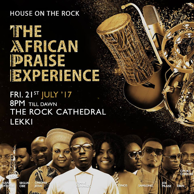 House On The Rock Church present to you; THE AFRICAN PRAISE EXPERIENCE
