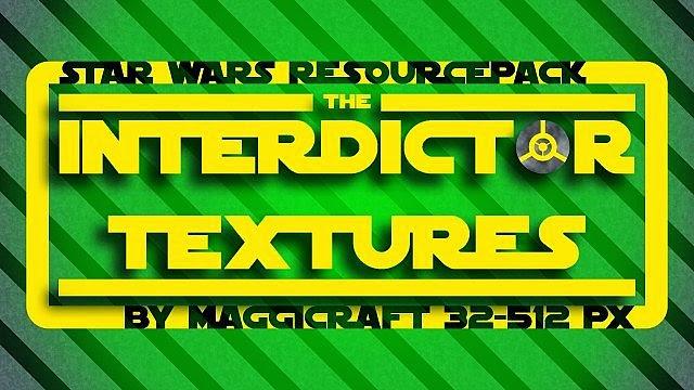Interdictor Textures Star Wars Resource Pack 1.7.9/1.7.2 Minecraft Hileleri