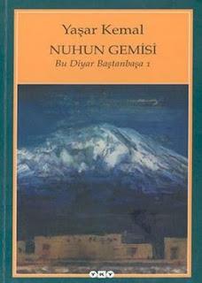 Yaşar Kemal - Bu Diyar Baştanbaşa 1 - Nuhun Gemisi
