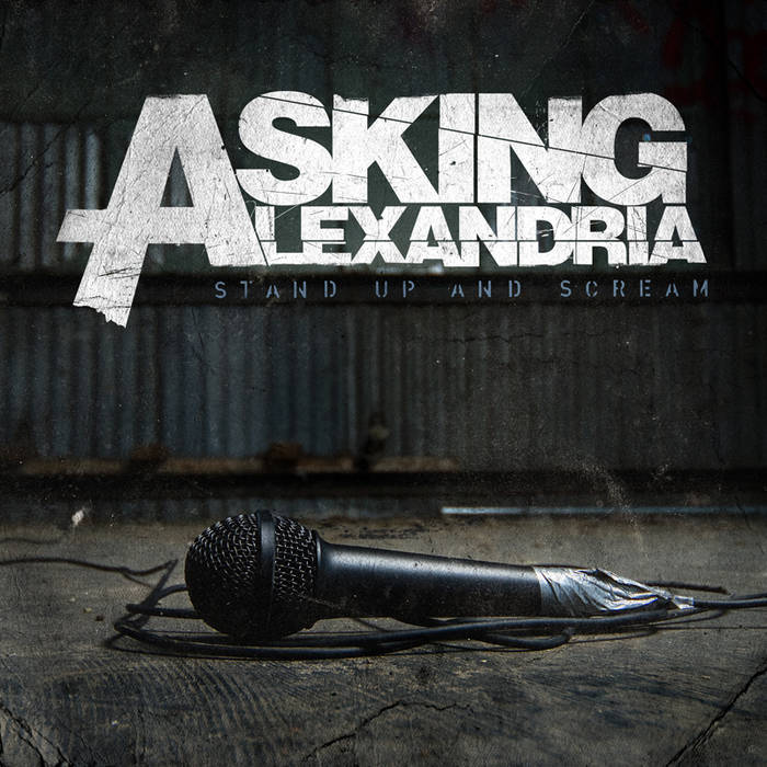 asking alexandria stand up and scream album download free