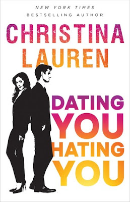 Book Review and GIVEAWAY: Dating You / Hating You, by Christina Lauren