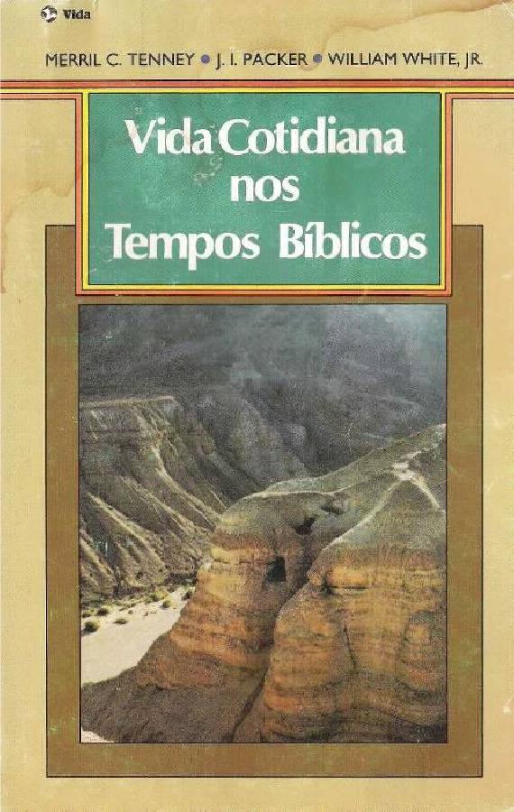 Vários Autores-Vida Cotidiana Nos Tempos Bíblicos-
