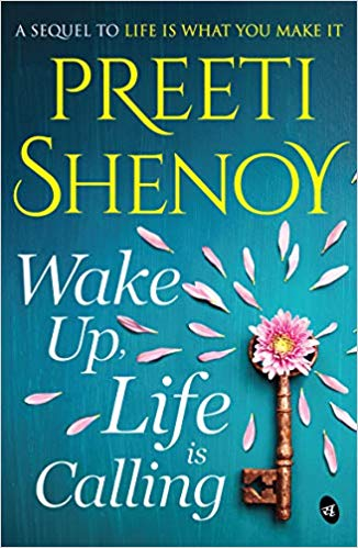Wake up,Life is Calling You By Preeti Shenoy   Book Review