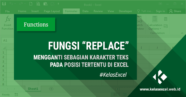 Fungsi/Rumus REPLACE, Cara Mengubah Beberapa Karakter Teks di Excel Dengan Teks Lain
