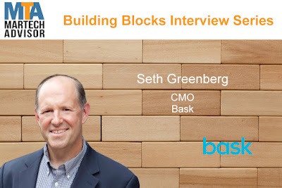 Building Blocks: Seth Greenberg, CMO at Bask Talks Marketing Tech