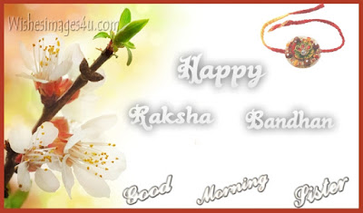 Raksha Bandhan 2017 Good Morning Photo Greetings for Sister