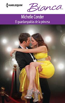 Michelle Conder - El Guardaespalda de la Princesa