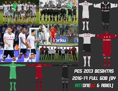 PES 2013 Besiktas JK 2016-17 Full GDB (BY ANTONELLI & ABIEL)