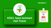 KSSCL Seed Assistant Hall Ticket