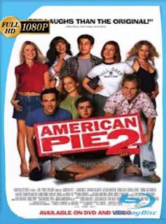 American Pie 2 2001 HD [1080p] Latino [Mega] dizonHD