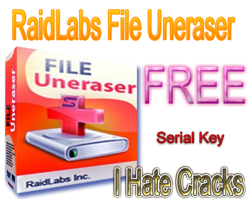 RaidLabs File Uneraser 2.1 Free Download With Serial Key For Free