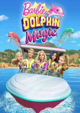 Barbie Dolphin Magic 2017 HDRip 700MB Hindi Dual Audio 720p Watch Online Full movie Download bolly4u