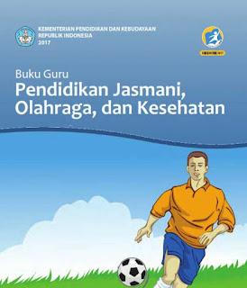 Download Buku Guru Pendidikan Olahraga, Jasmani, dan Kesehatan (PJOK) Kelas 10,11,12 SMA/MA-SMK/MAK Kurikulum 2013 Revisi 2017 pdf