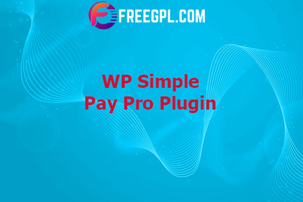 WP Simple Pay Pro Plugin Nulled Download Free