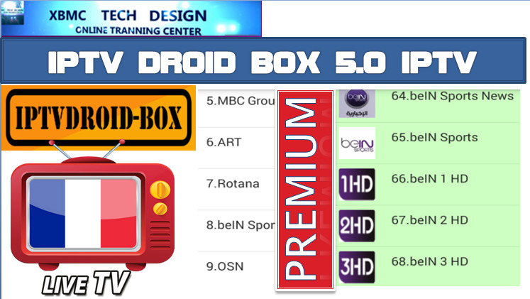 Download IPTVDroidBox5.0 APK- FREE (Live) Channel Stream Update(Pro) IPTV Apk For Android Streaming World Live Tv ,TV Shows,Sports,Movie on Android Quick IPTVDroidBox IPTV-PRO Beta IPTV APK- FREE (Live) Channel Stream Update(Pro)IPTV Android Apk Watch World Premium Cable Live Channel or TV Shows on Android
