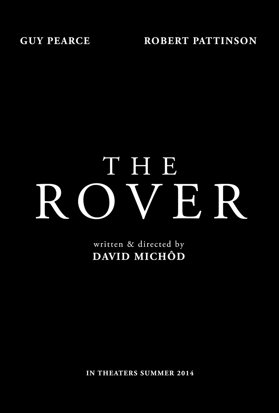 The Rover Movie Film 2014 - Sinopsis