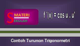 Rumus Turunan Trigonometri  dan Contoh Soal