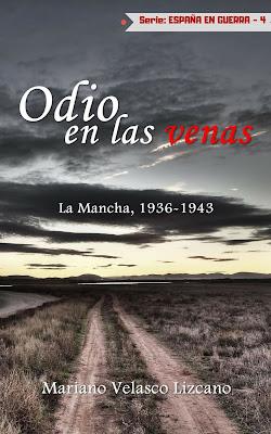 Odio en las venas (La Mancha, 1936-1943)