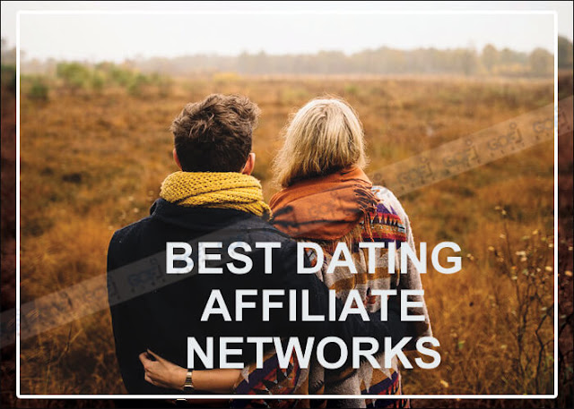 Best Dating Affiliate Programs