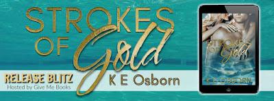 Release Blitz: Strokes of Gold by K E Osborn