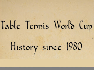 All About Men's Table tennis World Cup's since 1980, history of Men's Table tennis World Cup.
