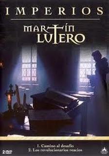 Documentales cristianos: Martin Lutero - Los Revolucionarios Reacios