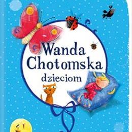Wanda Chotomska Dzieciom Recenzja